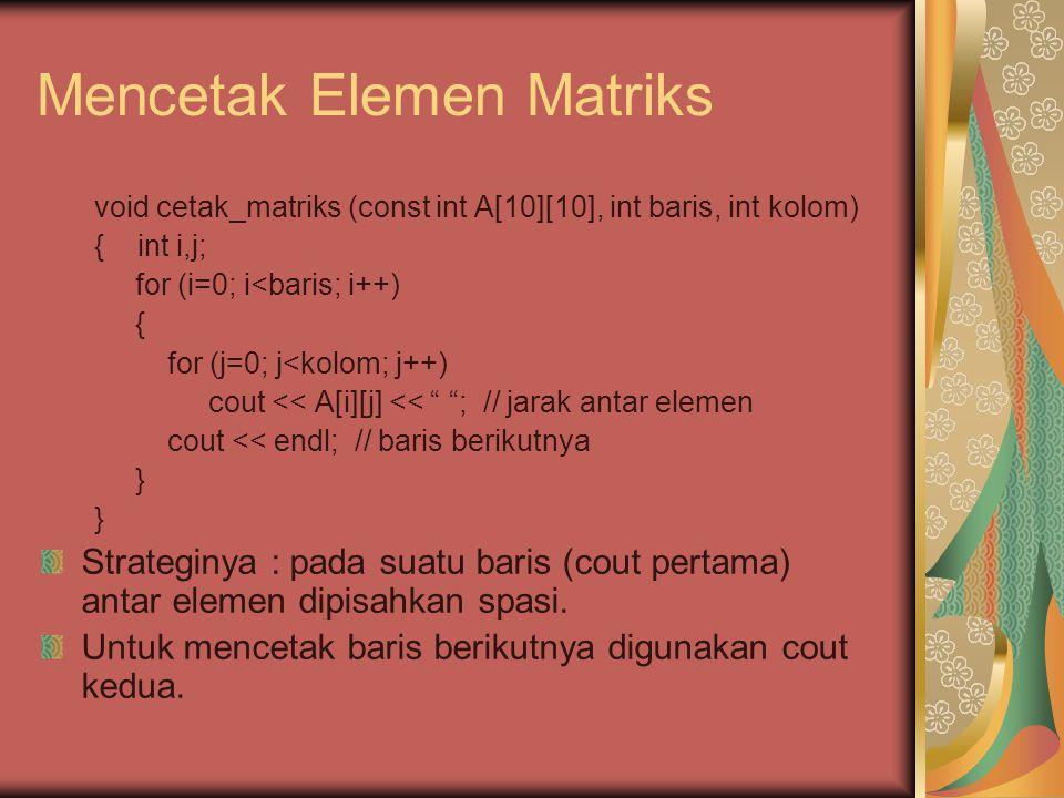 Mencetak Elemen Matriks