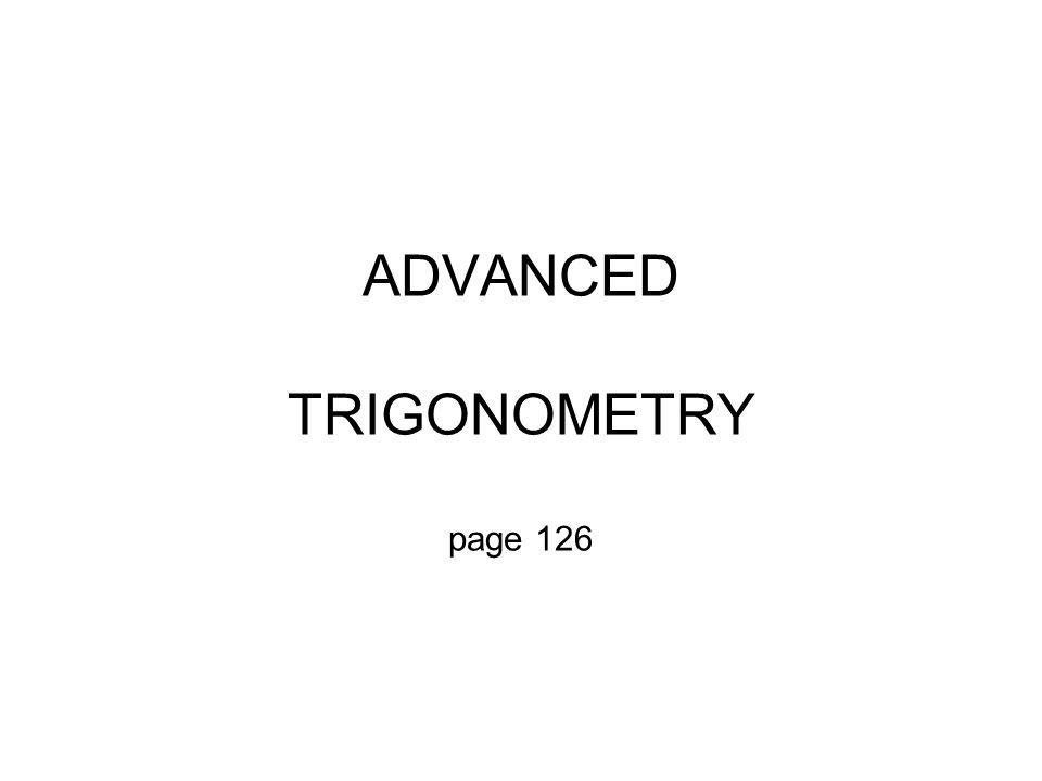 ADVANCED TRIGONOMETRY page 126