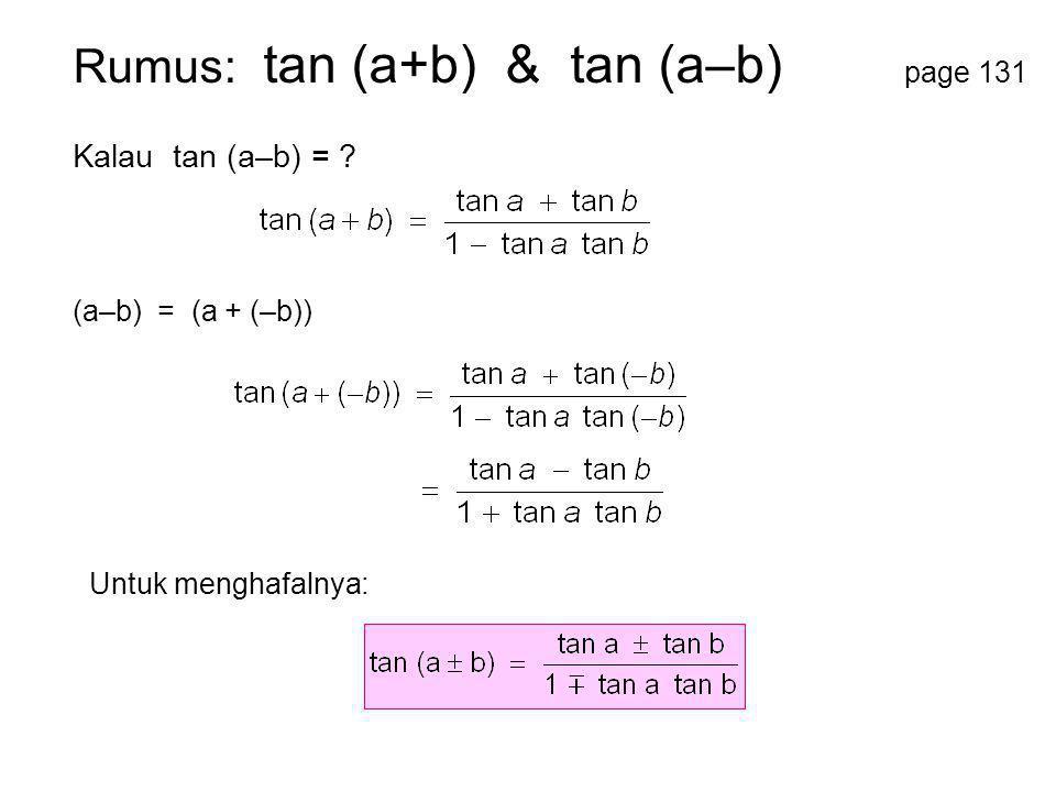 Rumus: tan (a+b) & tan (a–b) page 131