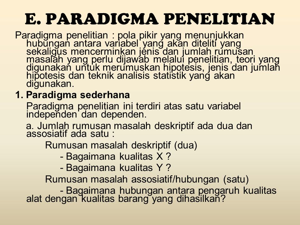 E. PARADIGMA PENELITIAN