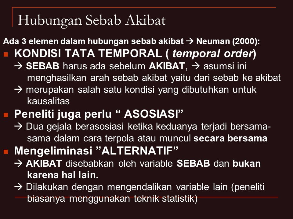 Hubungan Sebab Akibat KONDISI TATA TEMPORAL ( temporal order)