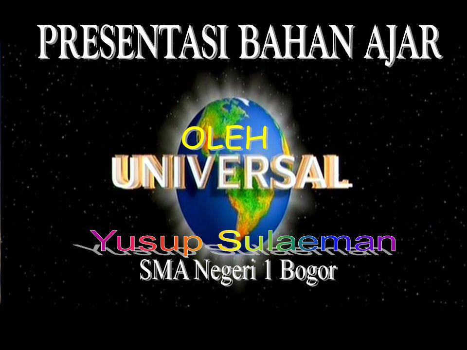 PRESENTASI BAHAN AJAR OLEH Yusup Sulaeman SMA Negeri 1 Bogor