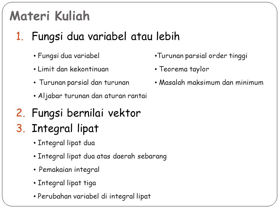 Materi Kuliah Fungsi dua variabel atau lebih Fungsi bernilai vektor