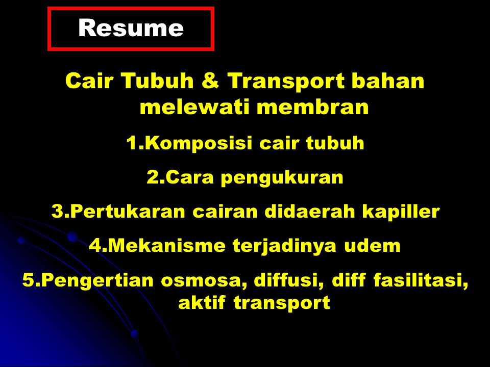 Resume Cair Tubuh & Transport bahan melewati membran