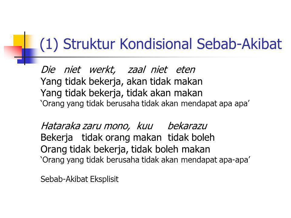 (1) Struktur Kondisional Sebab-Akibat