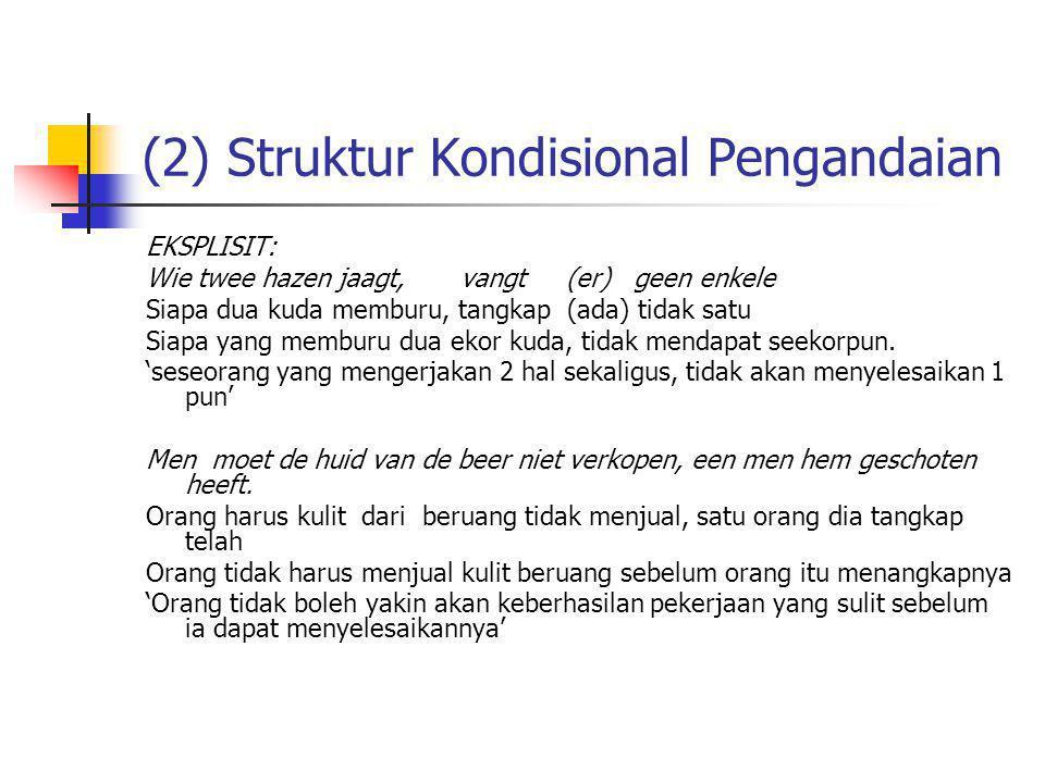 (2) Struktur Kondisional Pengandaian
