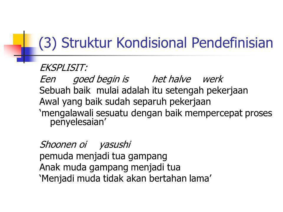 (3) Struktur Kondisional Pendefinisian