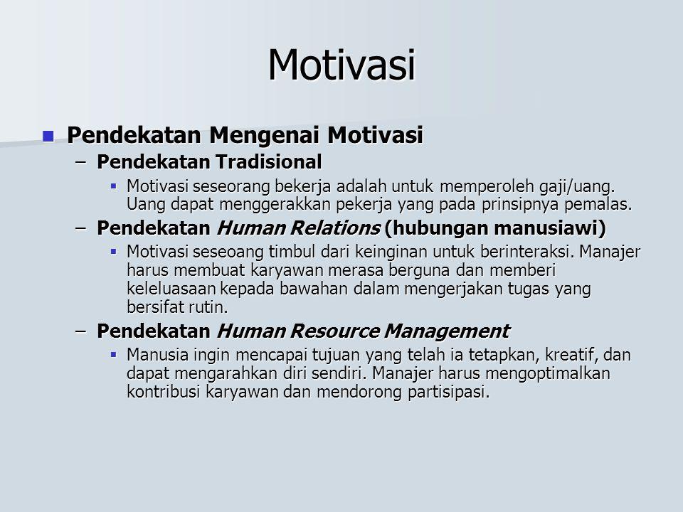 Motivasi Pendekatan Mengenai Motivasi Pendekatan Tradisional