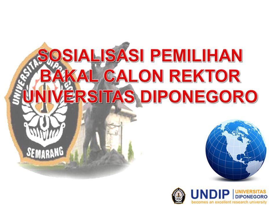 SOSIALISASI PEMILIHAN BAKAL CALON REKTOR UNIVERSITAS DIPONEGORO