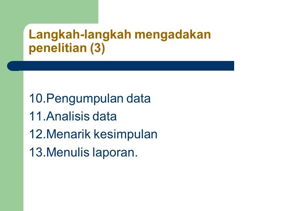 Langkah-langkah mengadakan penelitian (3)