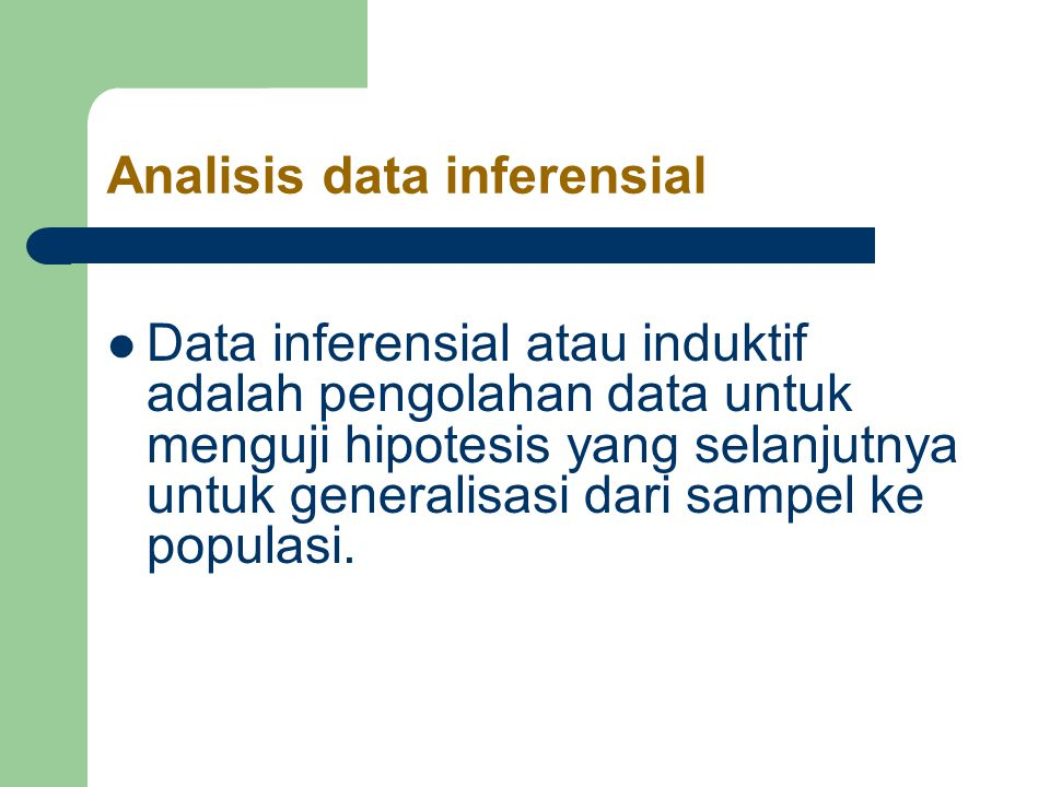 Analisis data inferensial