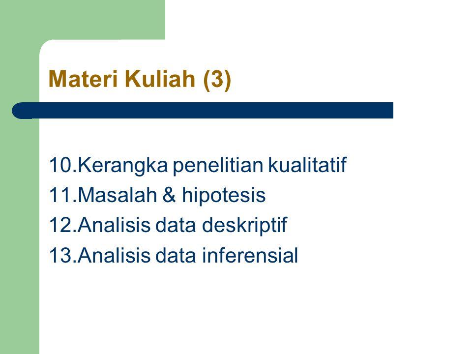 Materi Kuliah (3) 10.Kerangka penelitian kualitatif