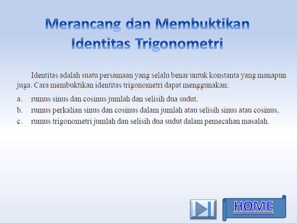 Merancang dan Membuktikan Identitas Trigonometri