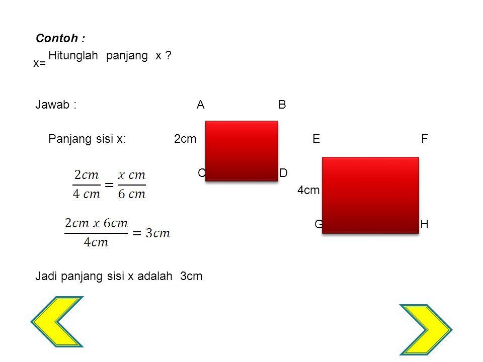 Contoh : Hitunglah panjang x