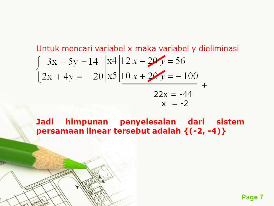Untuk mencari variabel x maka variabel y dieliminasi