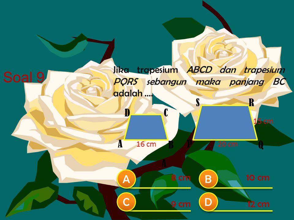 Jika trapesium ABCD dan trapesium PQRS sebangun maka panjang BC adalah ....