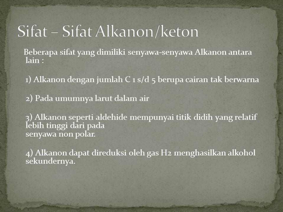 Sifat – Sifat Alkanon/keton