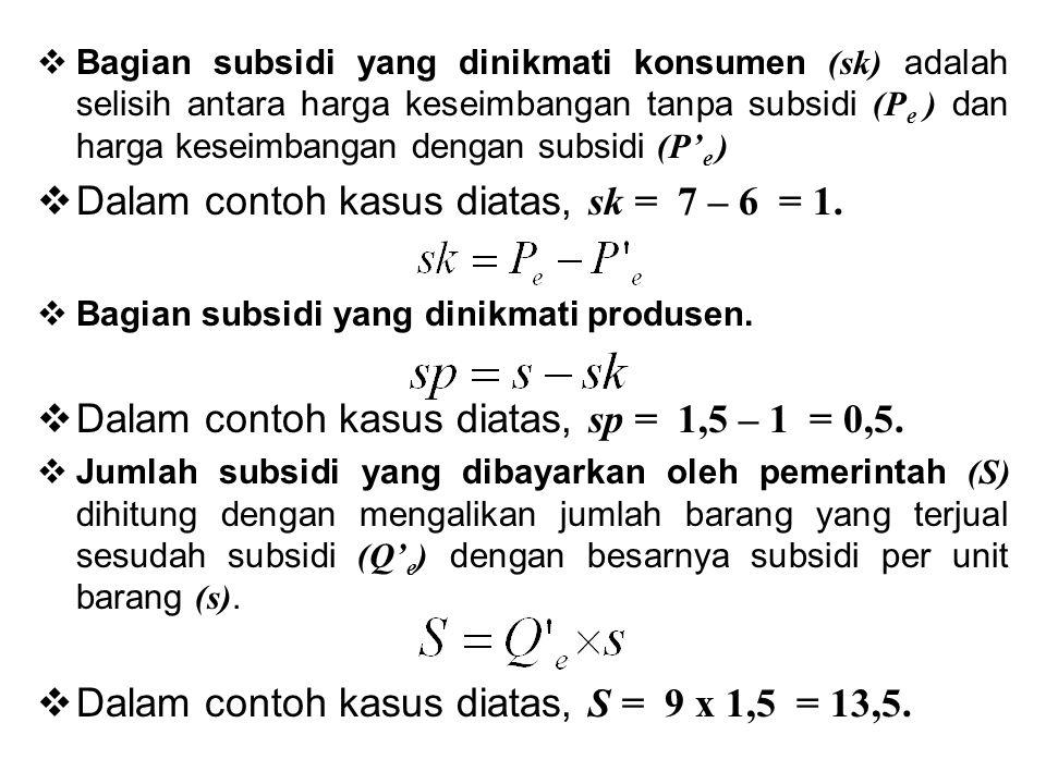 Dalam contoh kasus diatas, sk = 7 – 6 = 1.