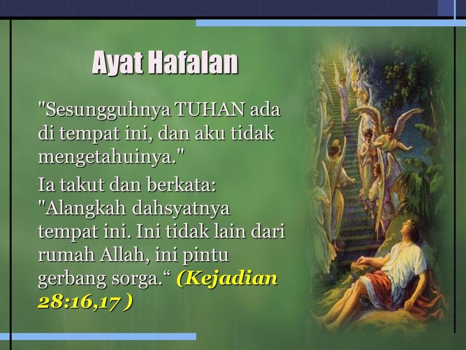 Ayat Hafalan Sesungguhnya TUHAN ada di tempat ini, dan aku tidak mengetahuinya.