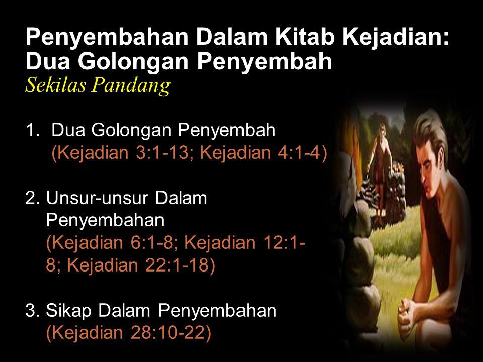 Black Penyembahan Dalam Kitab Kejadian: Dua Golongan Penyembah