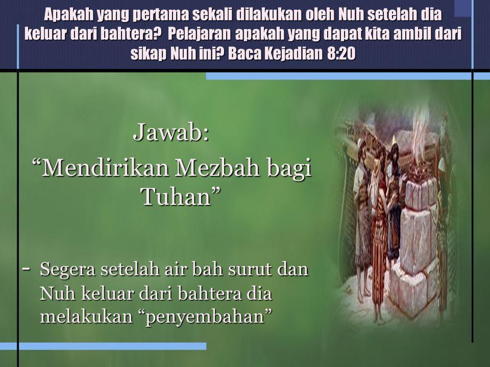 Mendirikan Mezbah bagi Tuhan
