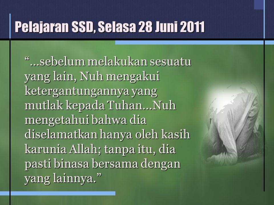 Pelajaran SSD, Selasa 28 Juni 2011