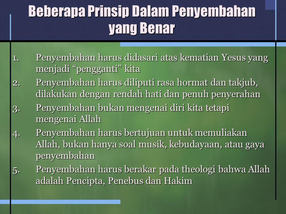 Beberapa Prinsip Dalam Penyembahan yang Benar
