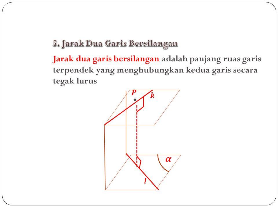 • 5. Jarak Dua Garis Bersilangan