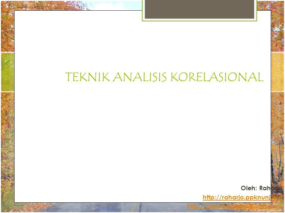 TEKNIK ANALISIS KORELASIONAL