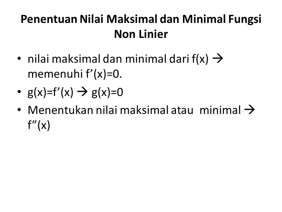 Penentuan Nilai Maksimal dan Minimal Fungsi Non Linier