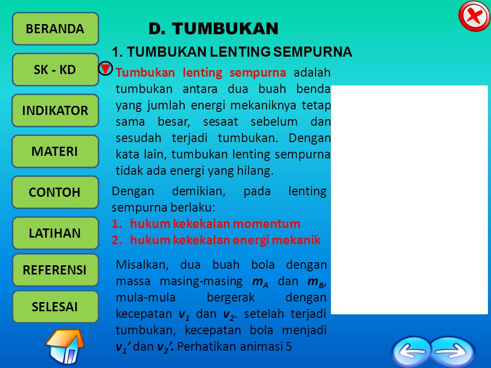 D. TUMBUKAN 1. TUMBUKAN LENTING SEMPURNA