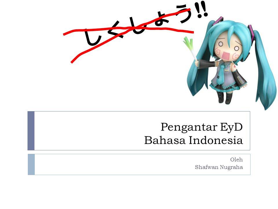 Pengantar EyD Bahasa Indonesia