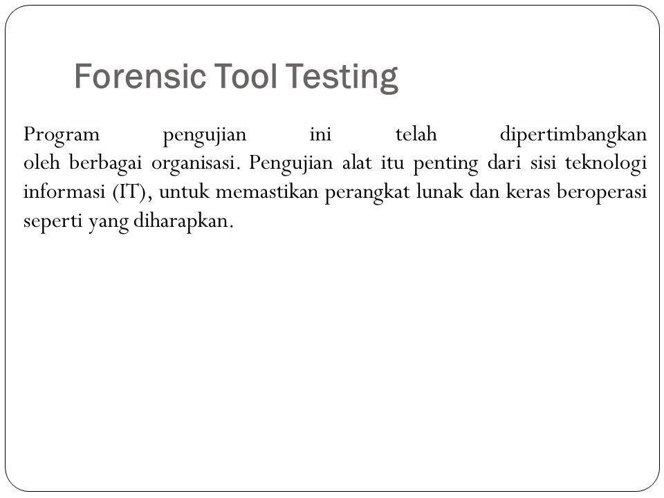 Forensic Tool Testing