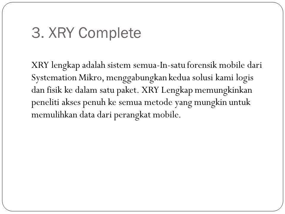 3. XRY Complete