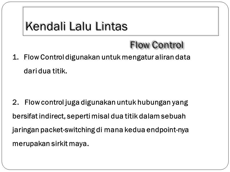 Kendali Lalu Lintas Flow Control