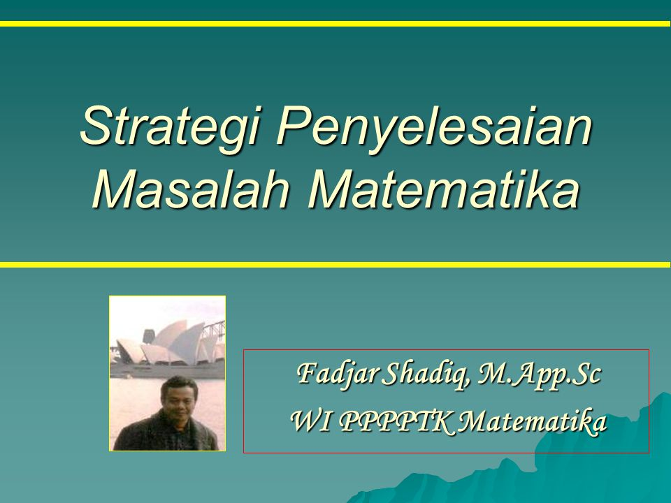Strategi Penyelesaian Masalah Matematika