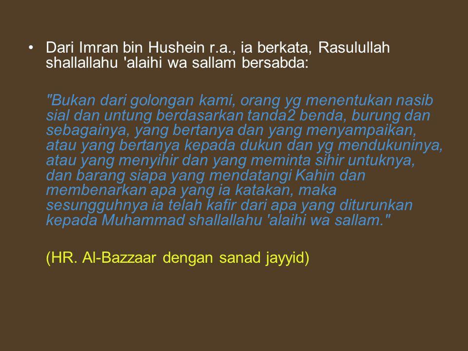 Dari Imran bin Hushein r. a