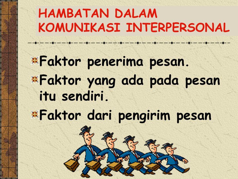 HAMBATAN DALAM KOMUNIKASI INTERPERSONAL