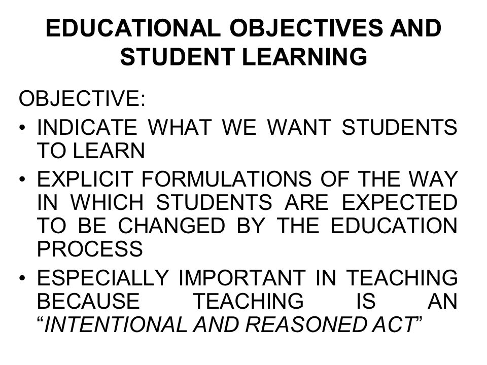 EDUCATIONAL OBJECTIVES AND STUDENT LEARNING
