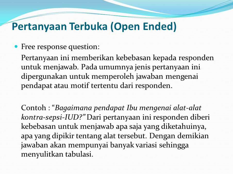 Pertanyaan Terbuka (Open Ended)
