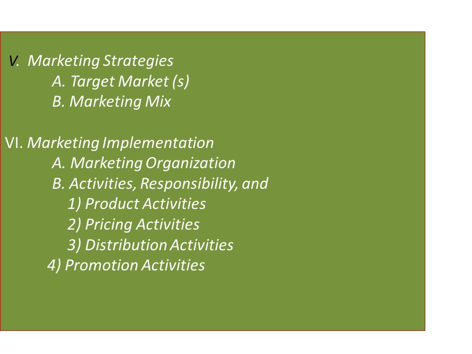 VI. Marketing Implementation A. Marketing Organization