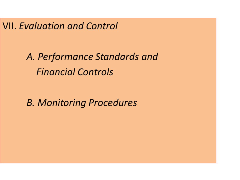 VII. Evaluation and Control A