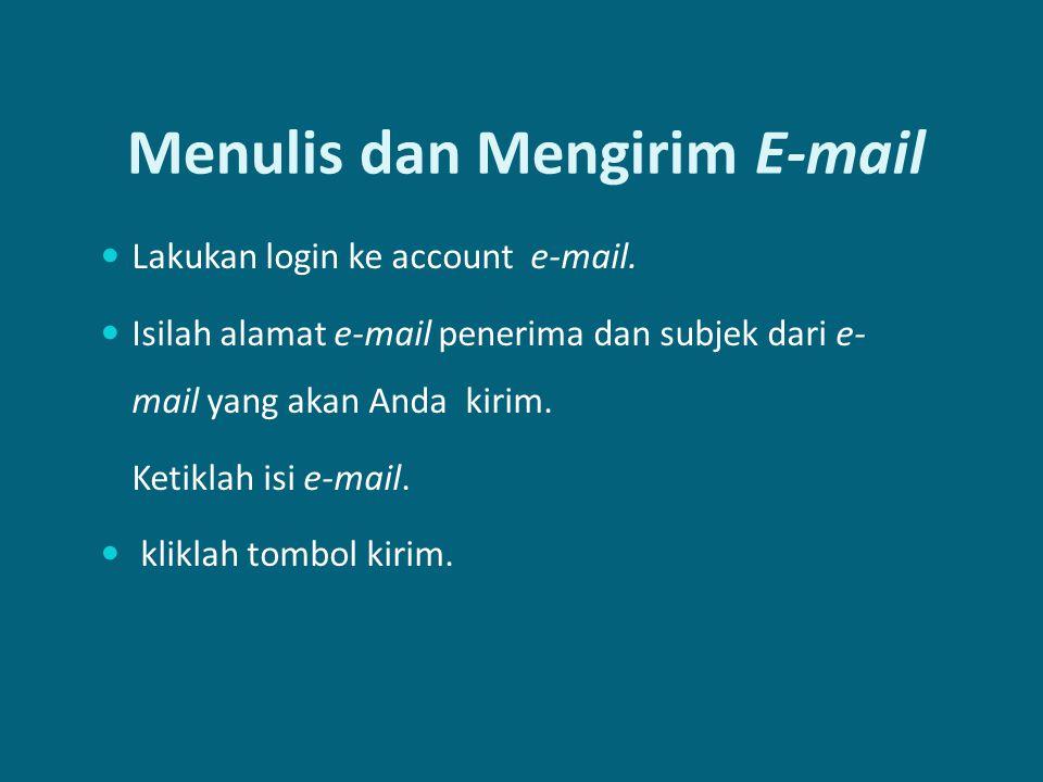 Menulis dan Mengirim E-mail