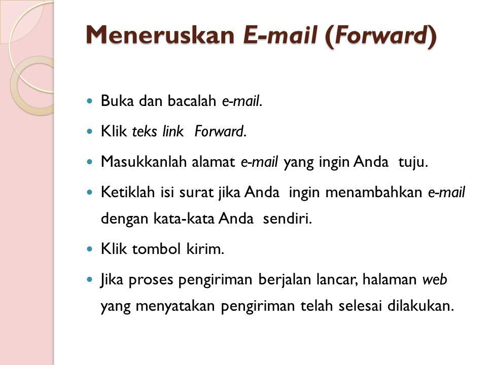 Meneruskan E-mail (Forward)