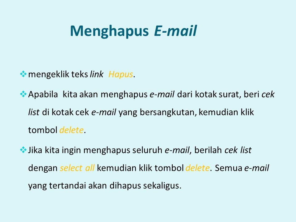 Menghapus E-mail mengeklik teks link Hapus.