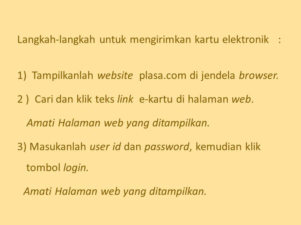 Langkah-langkah untuk mengirimkan kartu elektronik :