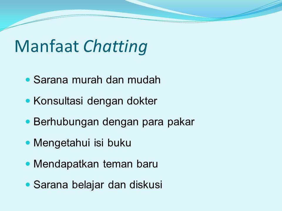 Manfaat Chatting Sarana murah dan mudah Konsultasi dengan dokter