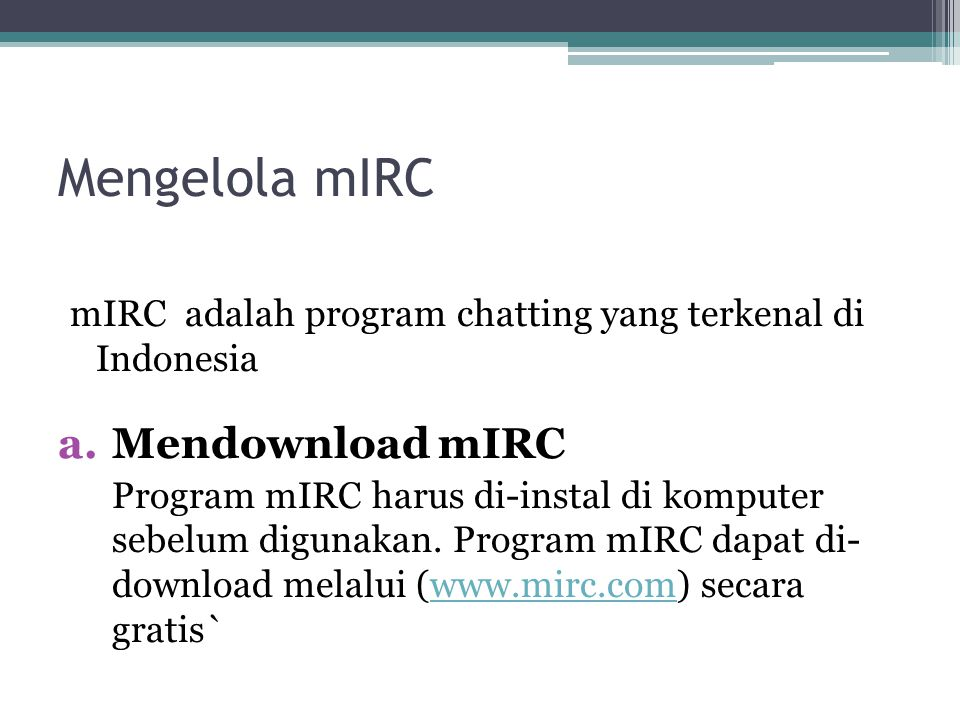 Mengelola mIRC Mendownload mIRC