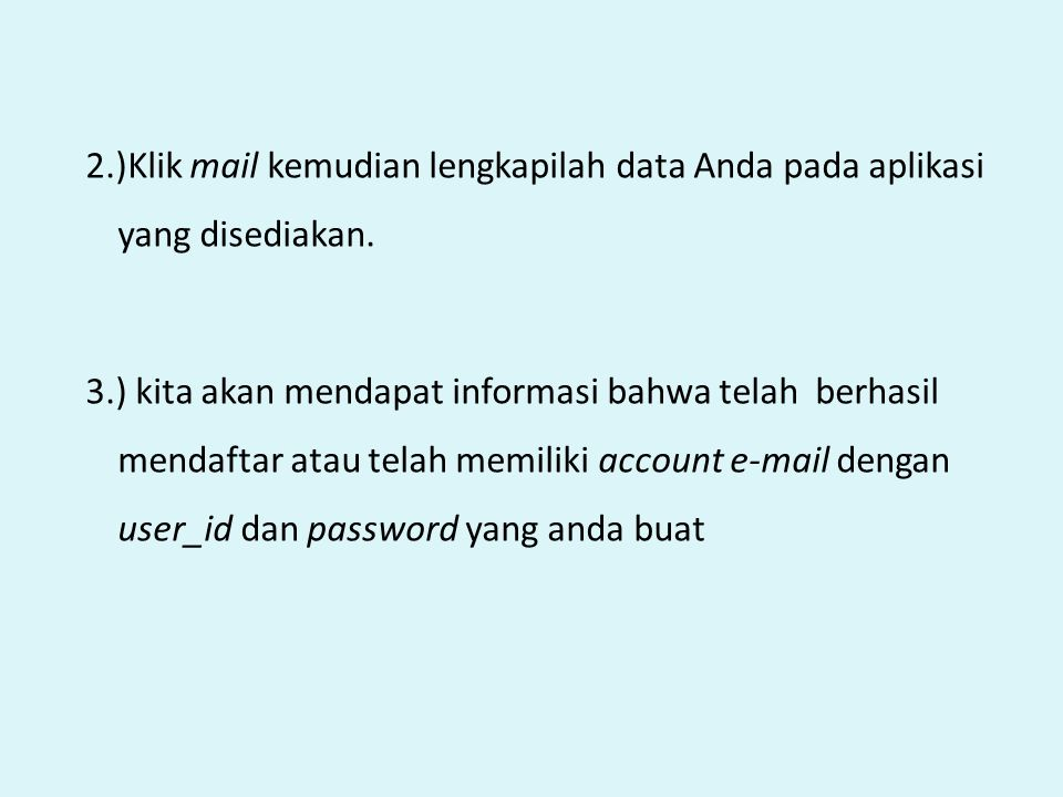 2.)Klik mail kemudian lengkapilah data Anda pada aplikasi yang disediakan.