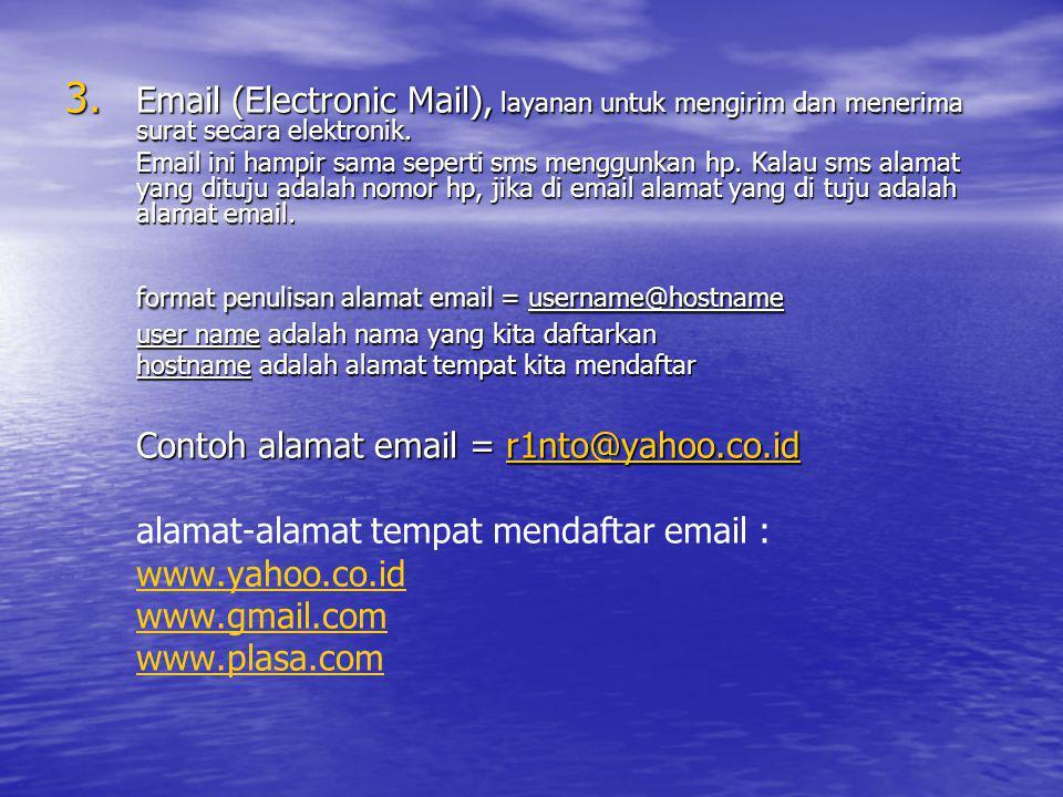 format penulisan alamat email = username@hostname